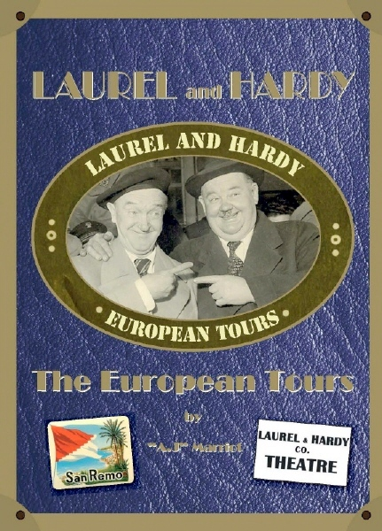 LAUREL HARDY EUROPEAN TOURS