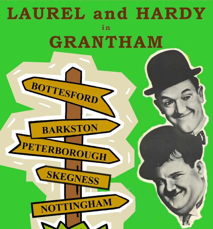 LAUREL and HARDY in GRANTHAM