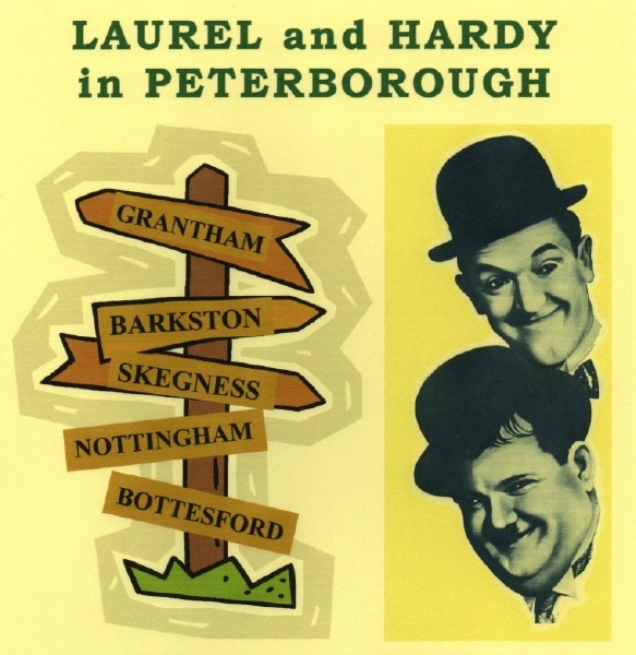 LAUREL and HARDY in PETERBOROUGH