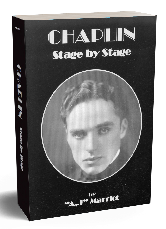 CHARLIE CHAPLIN Stage by Stage book A.J Marriot.