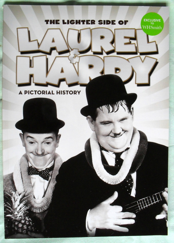 The Lighter Side of LAUREL HARDY by A.J Marriot.